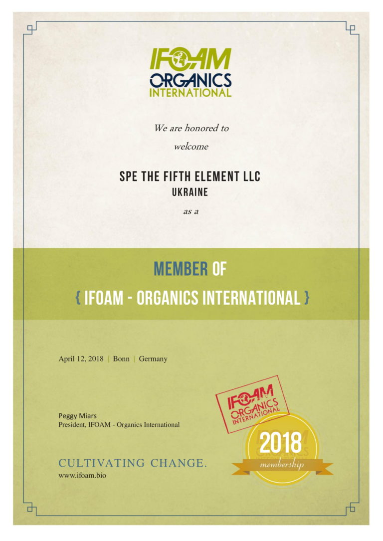 SPE THE FIFTH ELEMENT LLC has become a member of IFOAM – the International Federation of Organic Agricultural Movements (IFOAM) worldwide and individually in Europe.